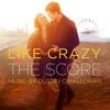 Like Crazy (The Score)