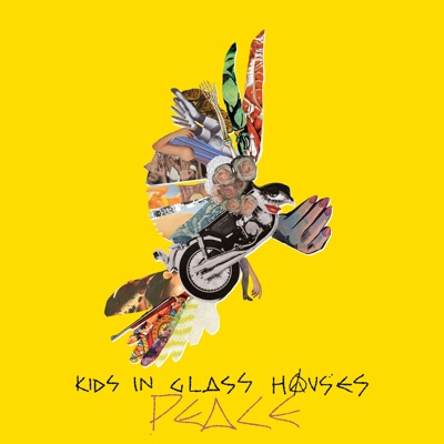 Peace - Kids In Glass Houses