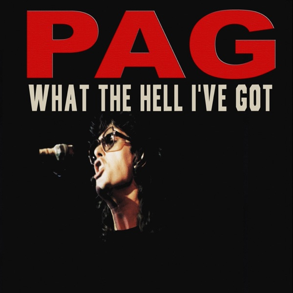 Pagliaro - What The Hell I Got