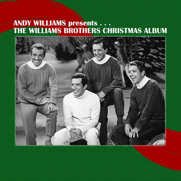 The Williams Brothers Christmas Album (Andy Williams Presents…) by ...