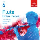Flute Exam Pieces 2014 - 2017, ABRSM Grade 6