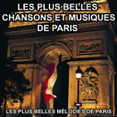 Les plus belles chansons et musiques de Paris (Les plus belles mélodies de Paris)