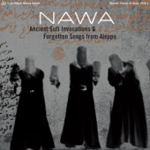Ancient Sufi Invocations & Forgotten Songs from Aleppo - EP