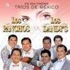 Los Dos Mejores Trios De México, Los Dandys & Los Panchos