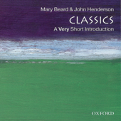 Classics: A Very Short Introduction (Unabridged)