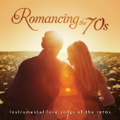 Romancing the 70's: Instrumental Hits of the 1970's