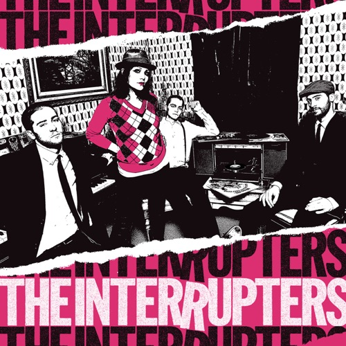 The Interrupters - The Interrupters (Deluxe Edition)
