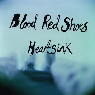 Heartsink - Single - Blood Red Shoes
