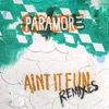 Ain't It Fun Remixes - EP ジャケット写真