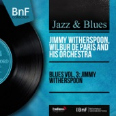 Jimmy Witherspoon - Trouble in My Mind