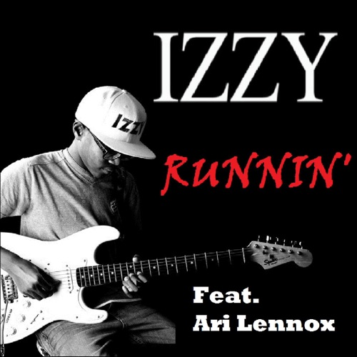 Izzy - Runnin (feat. Ari Lennox) - Single