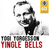 Yingle Bells (Remastered) - Yogi Yorgesson
