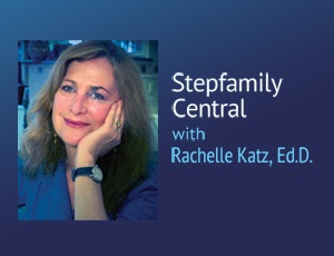 Stepfamily Central – Rachelle Katz, Ed.D.