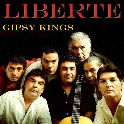 Liberte (Live) - Gipsy Kings