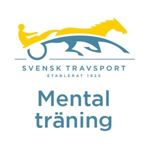 mental träning – Svensk Travsport Podcasts