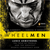 Reed Albergotti & Vanessa O'Connell - Wheelmen: Lance Armstrong, The Tour de France, And the Greatest Sports Conspiracy Ever (Unabridged) Grafik