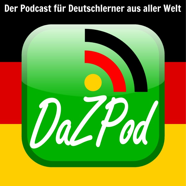 DaZPod | German as a Second Language | Learning German - language and culture