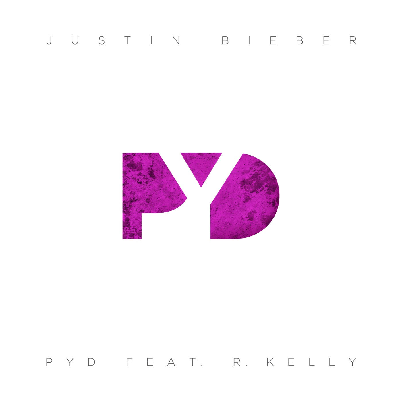 Justin Bieber - PYD (feat. R. Kelly) - Single Cover