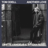 Another Love - TOM ODELL - WYMAN