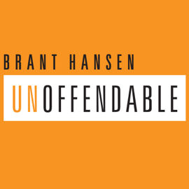 Unoffendable: How Just One Change Can Make All of Life Better (Unabridged) audiobook