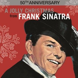 a jolly christmas from frank sinatra 50th anniversary frank sinatra - The Sinatra Christmas Album