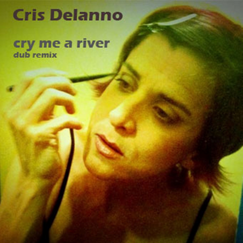 Cry Me a River (Dub Remix) - Single