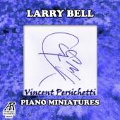 Larry Bell - Piano Sonatina No. 3: I. Warmly