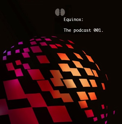 Equinox: The Podcast