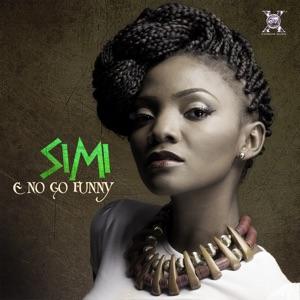 Simi - E No Go Funny