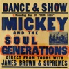 The Complete Mickey & the Soul Generation