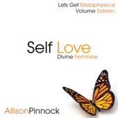 Self Love for the Divine Feminine Introduction