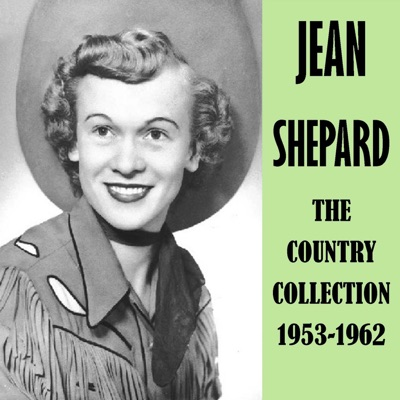 The Country Collection 1953-1962 - Jean Shepard