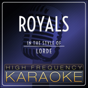 Royals (Instrumental Version) - High Frequency Karaoke - High Frequency Karaoke