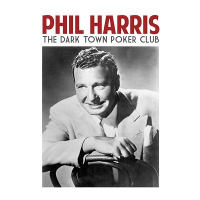 The Dark Town Poker Club - Single - Phil Harris