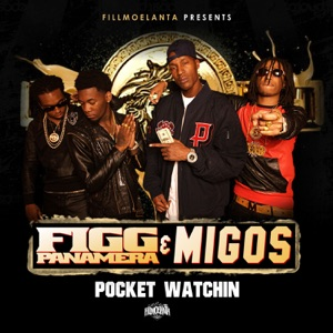 Pocket Watching (feat. Migos) - Single Mp3 Download