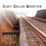 Eight Dollar Mountain - Old Lost Feelings