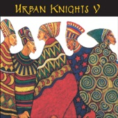Urban Knights - Honor Him/Now We Are Free