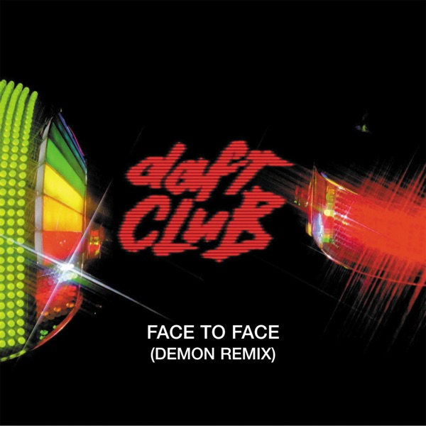 Face to Face (Demon Remix) - Single