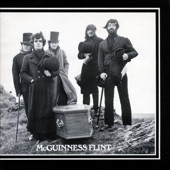 McGuinness Flint - When I'm Dead and Gone