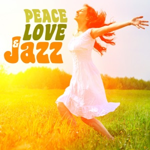 Peace, Love and Jazz