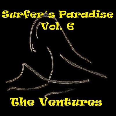 Surfer's Paradise, Vol. 6 - The Ventures