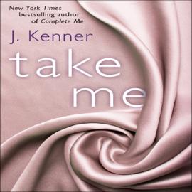 Take Me: A Stark Ever After Novella (Unabridged) audiobook