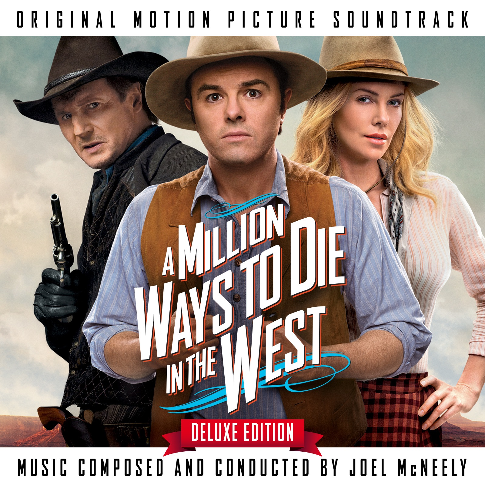 A Million Ways To Die In the West (Original Motion Picture Soundtrack) [Deluxe Edition]