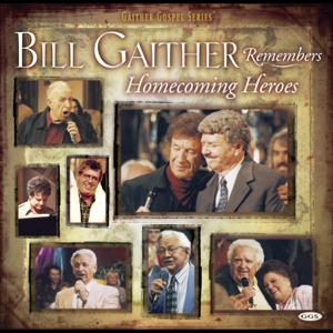 Bill & Gloria Gaither - Bill Remembers Homecoming Heroes