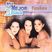 Solo Lo Mejor - 20 Éxitos: Pandora