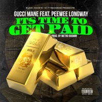 Time to Get Paid (feat. Peewee Longway) - Single Mp3 Download