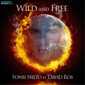 Wild & Free (feat. David Ros)