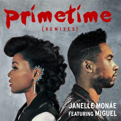 Janelle Monáe - Primetime Remixes - Single