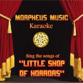 Little Shop of Horrors (Karaoke)