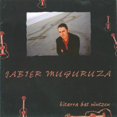 Kitarra Bat Nintzen - Jabier Muguruza